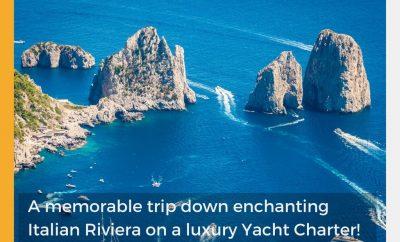 A memorable trip down enchanting Italian Riviera on a luxury Yacht Charter!