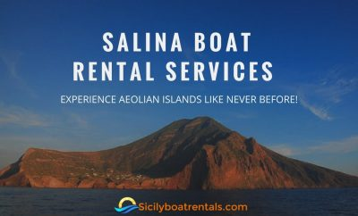 Salina boat rental services – Experience Aeolian Islands like never before!