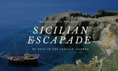 Indulge into the great Sicilian escapade with Aeolian Islands boat rental