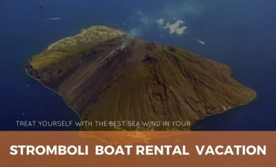 Treat yourself with the best sea wind in your Stromboli boat rental vacation