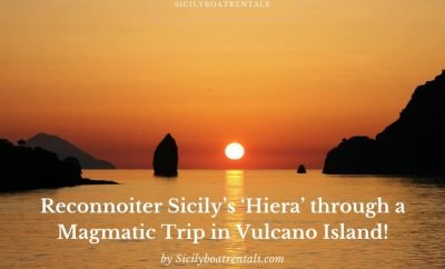 Reconnoiter Sicily's 'Hiera' through a Magmatic Trip in Vulcano Island!