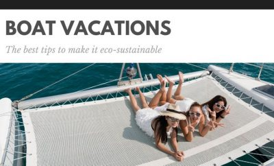 Boat vacations: the best tips to make it eco-sustainable