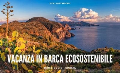 Eco-sustainable holidays by boat – Destination Aeolian Islands